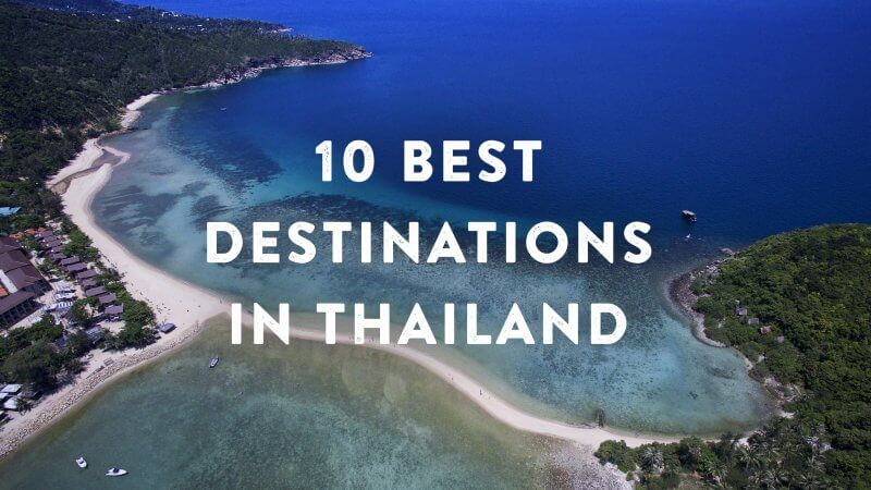 10 best Thailand destinations